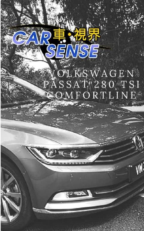 沉稳内敛的实用主义,巨大Sedan仅用1.8升引擎?Volkswagen Passat 280 TSI Comfortlin