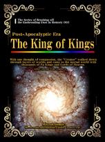 Post-Apocalyptic Era The King of Kings